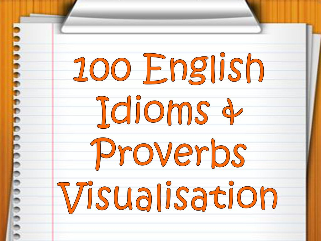 100 English Idioms & Proverbs Visualisation