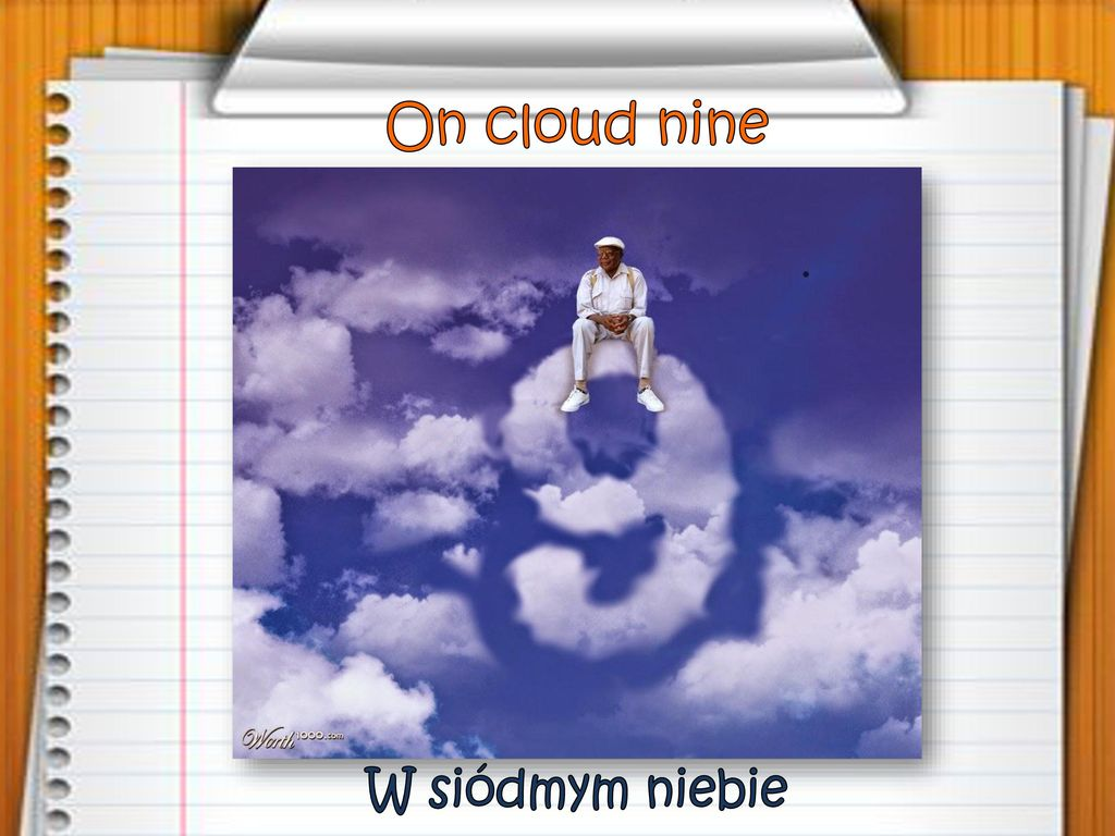 On cloud nine W siódmym niebie