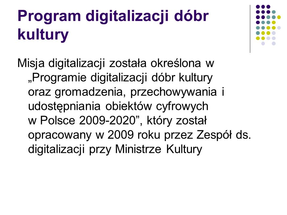 Program digitalizacji dóbr kultury