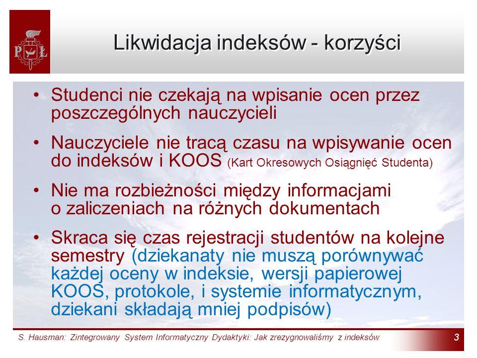 Zintegrowany System Informatyczny Dydaktyki Jak Zrezygnowalismy Z