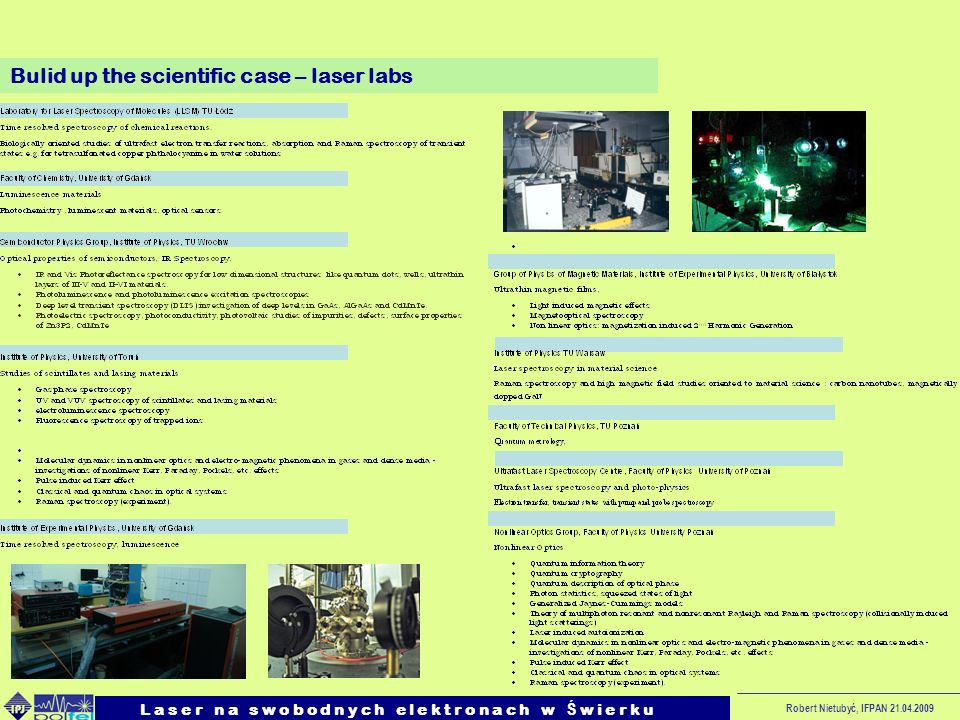 Bulid up the scientific case – laser labs