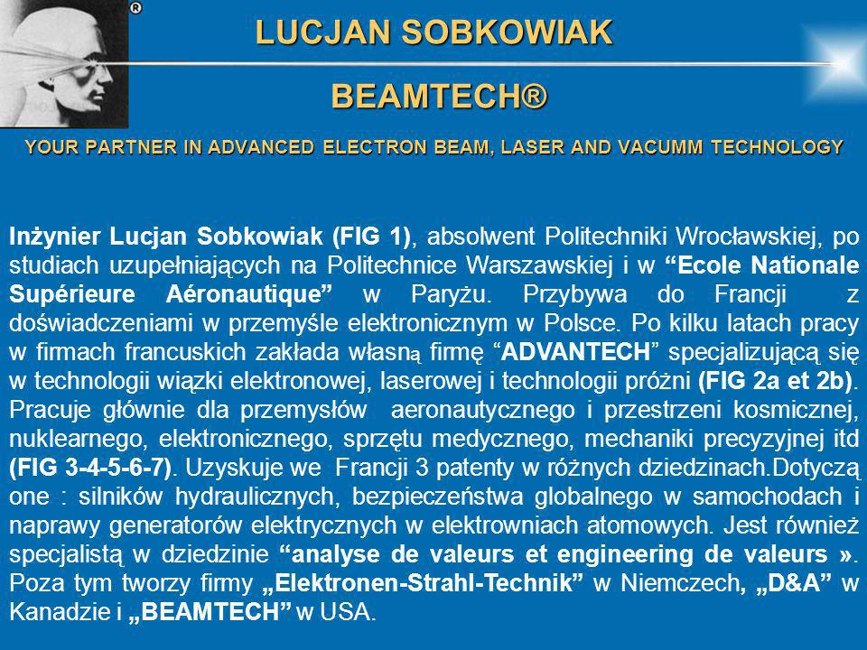 YOUR PARTNER IN ADVANCED ELECTRON BEAM, LASER AND VACUMM TECHNOLOGY