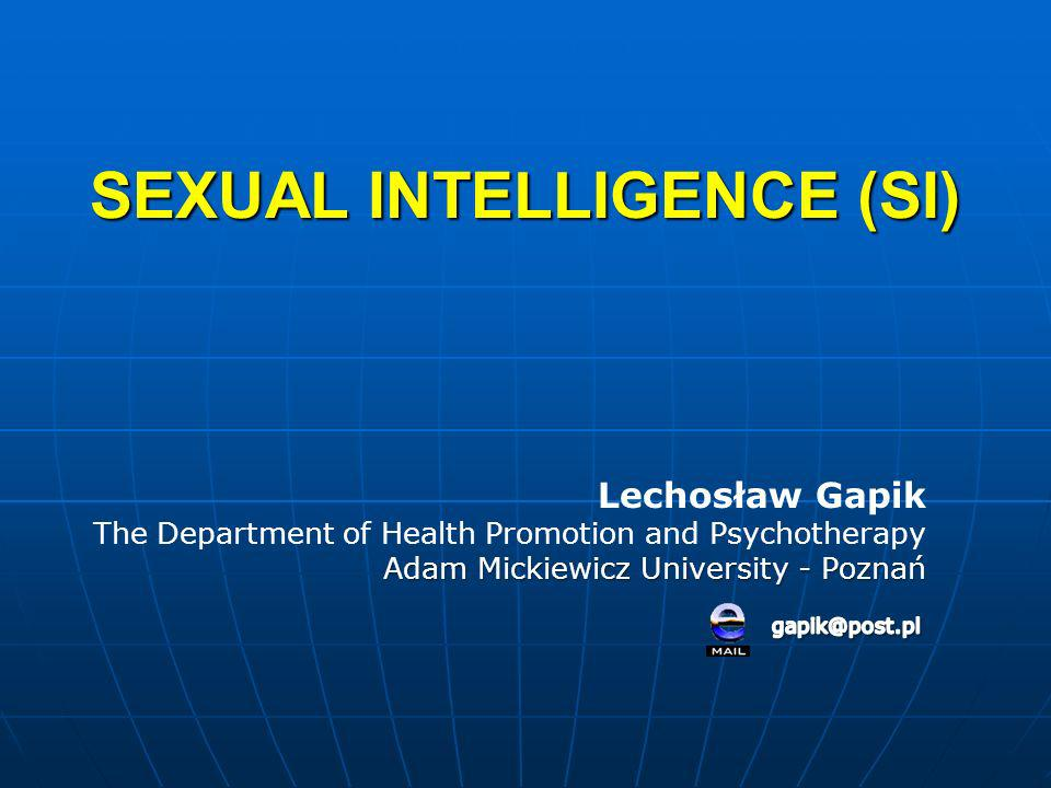 SEXUAL INTELLIGENCE (SI)