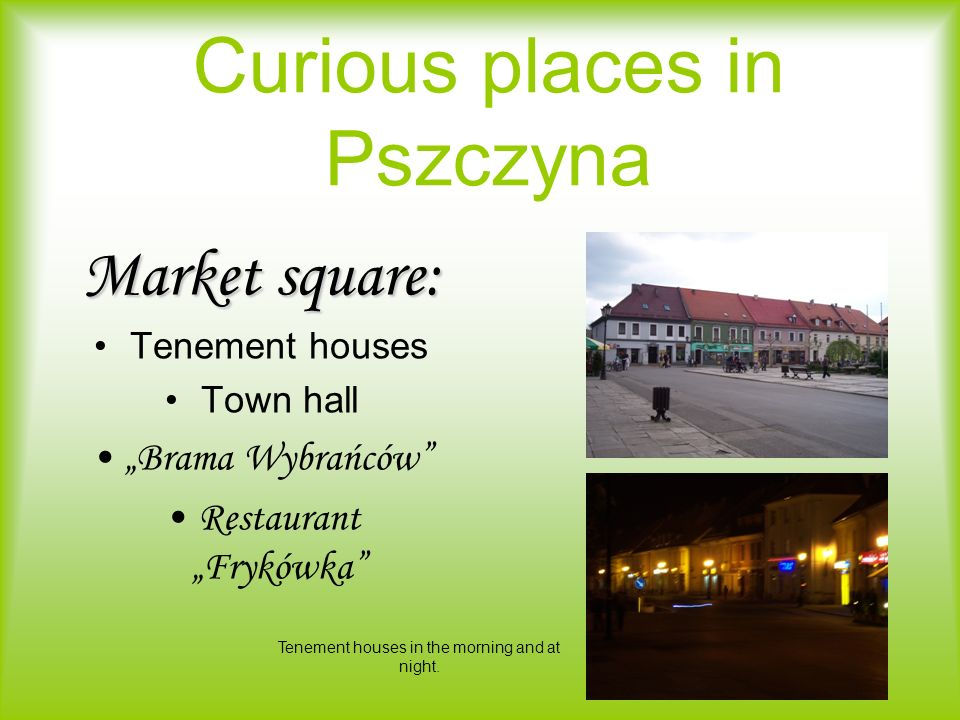 Curious places in Pszczyna
