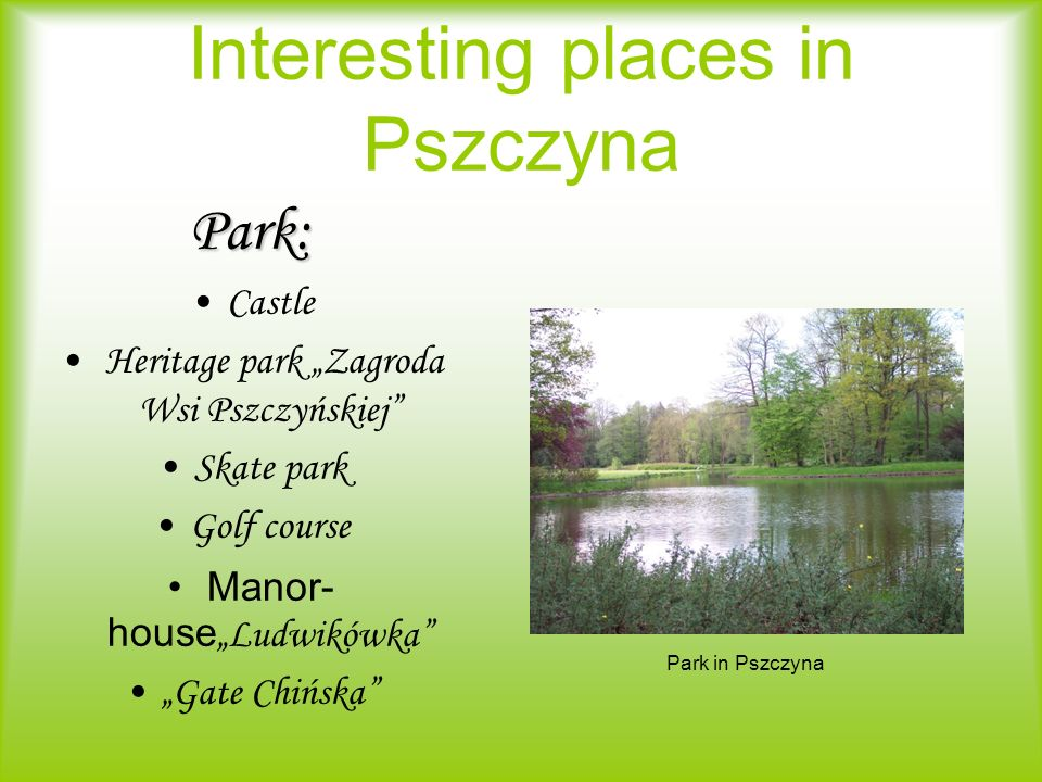 Interesting places in Pszczyna