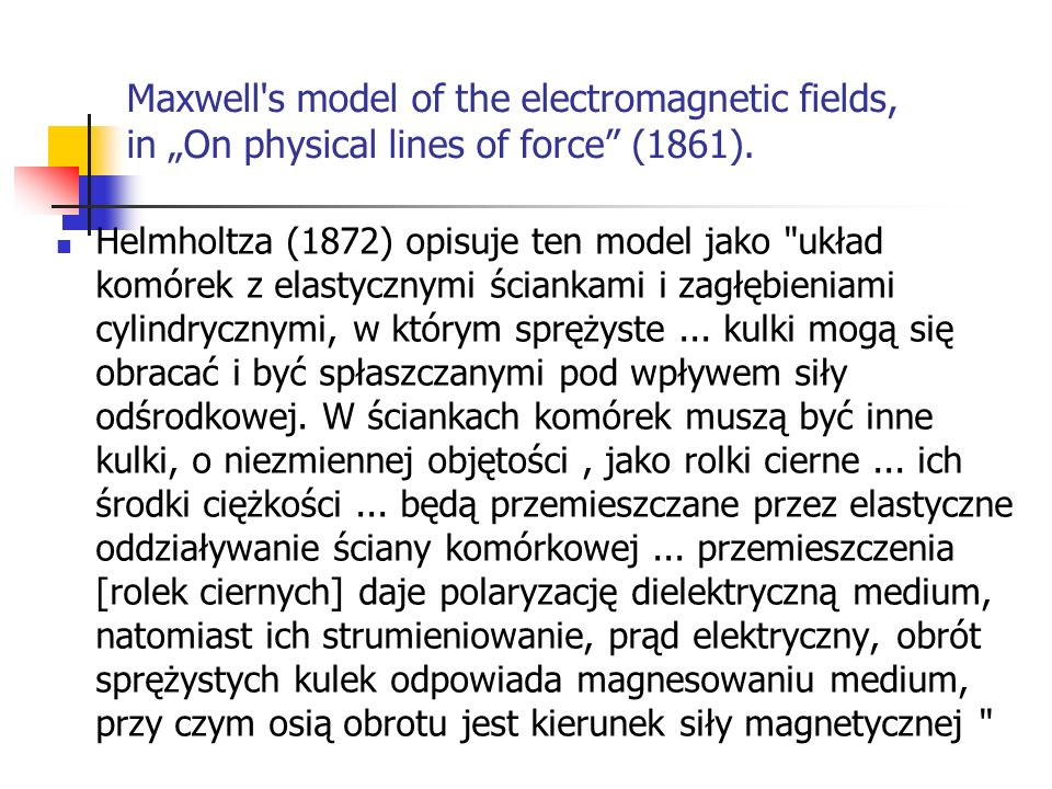 "Maxwell s model of the electromagnetic fields, in ""On physical lines of force (1861)."