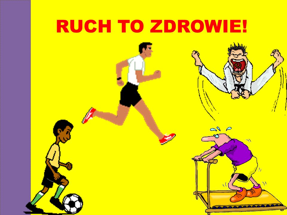 RUCH TO ZDROWIE!