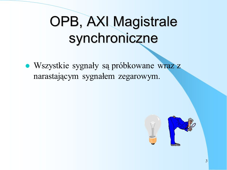 OPB, AXI Magistrale synchroniczne