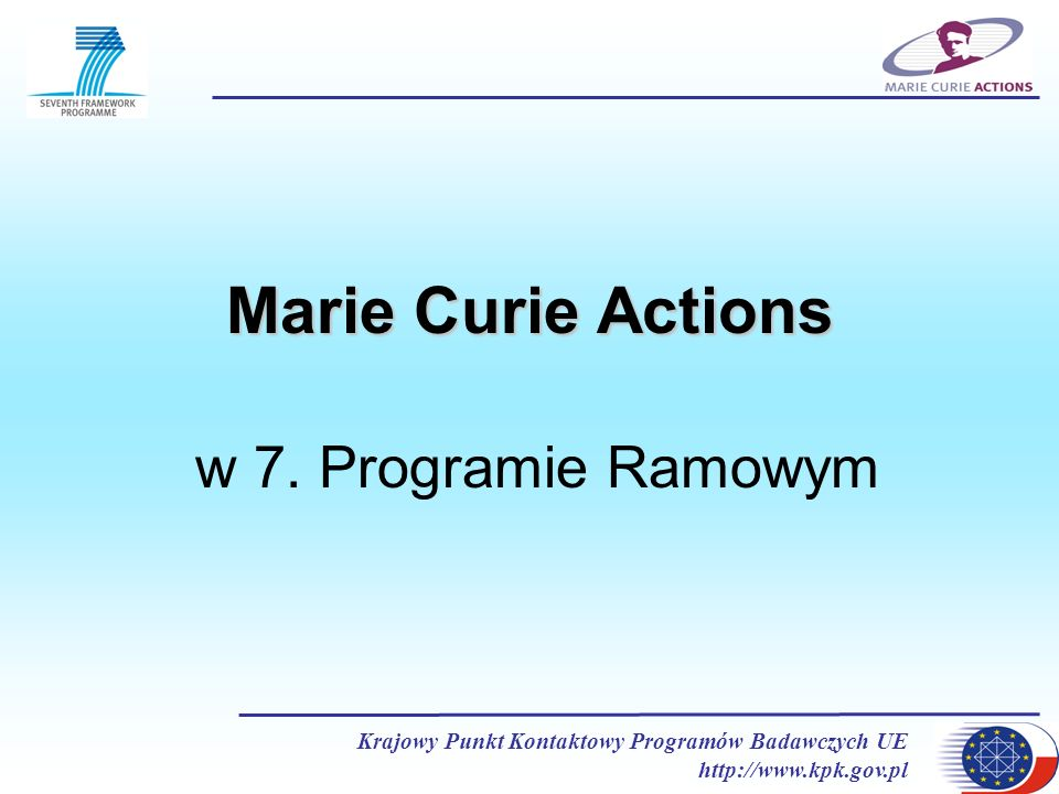 Marie Curie Actions w 7. Programie Ramowym