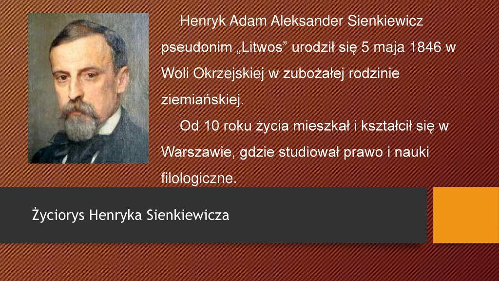 życie I Twórczość Henryka Sienkiewicza Ppt Pobierz