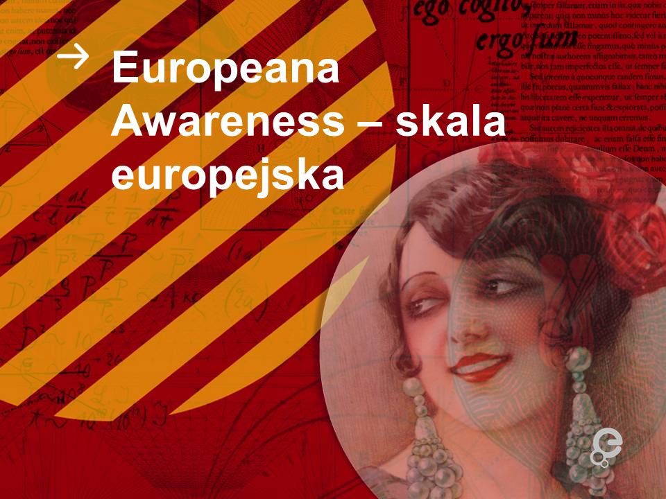 Europeana Awareness – skala europejska