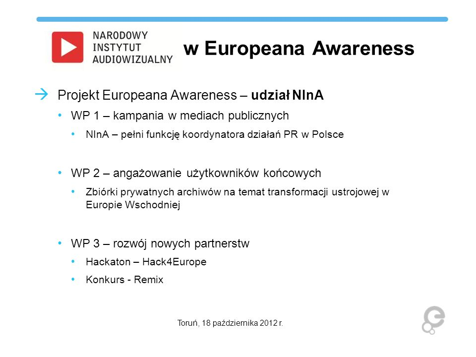 w Europeana Awareness Projekt Europeana Awareness – udział NInA