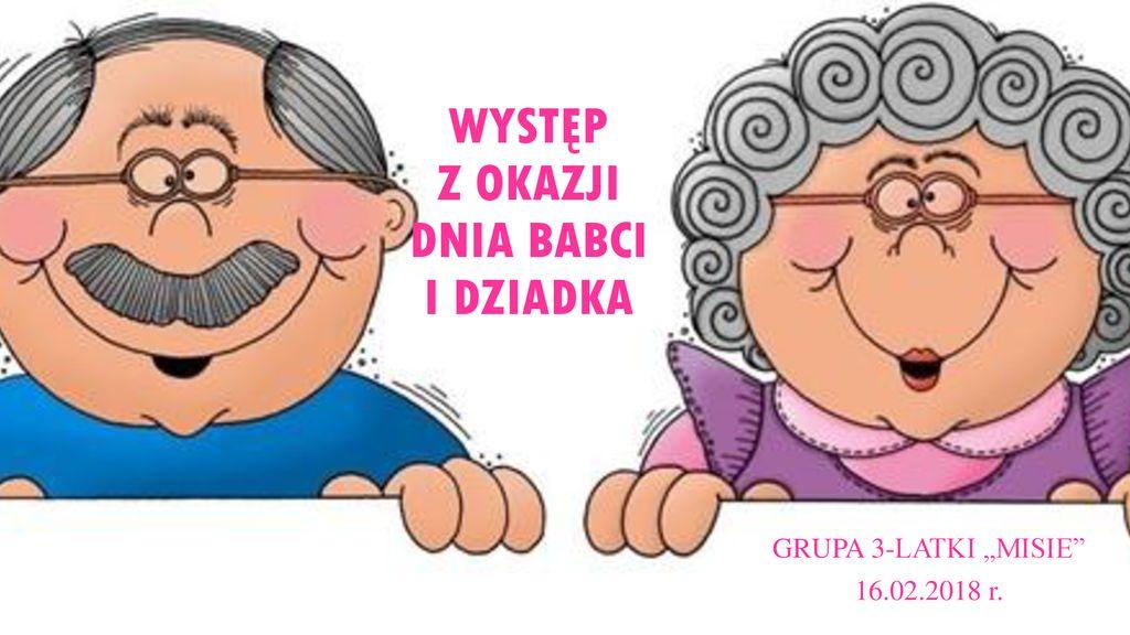 Występ Z Okazji Dnia Babci I Dziadka Ppt Pobierz