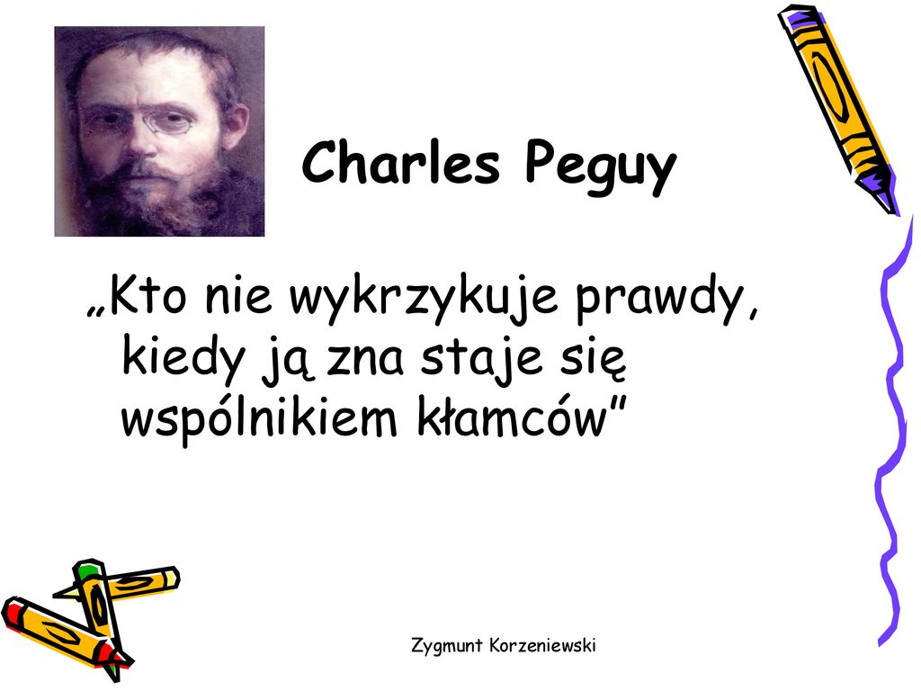 Kłamstwo Cytaty I Przysłowia Zygmunt Korzeniewski Ppt Pobierz