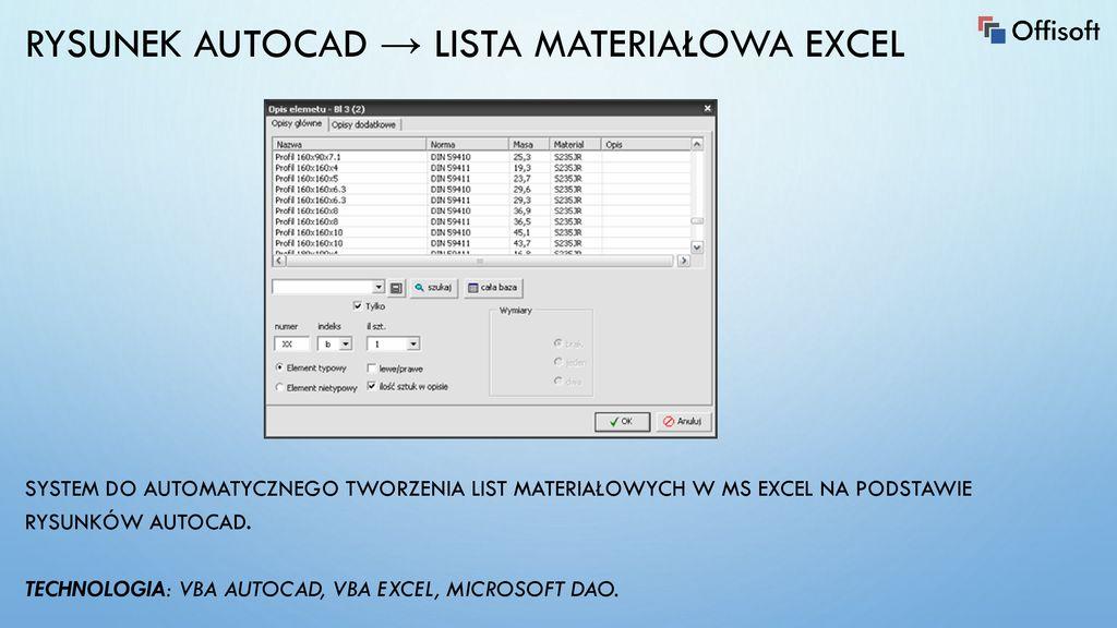 Rozwiązania dla biura: Makra VBA dla AutoCADa , Excela oraz