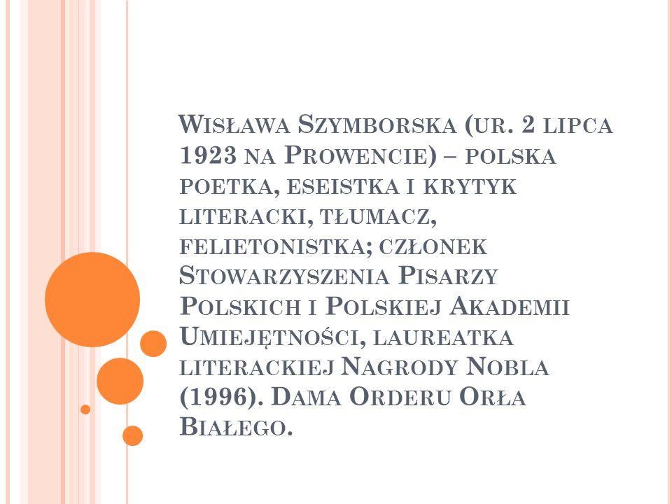 Wisława Szymborska Laureatka Nagrody Nobla Ppt Pobierz