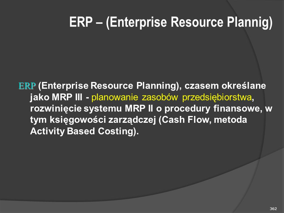 ERP – (Enterprise Resource Plannig)