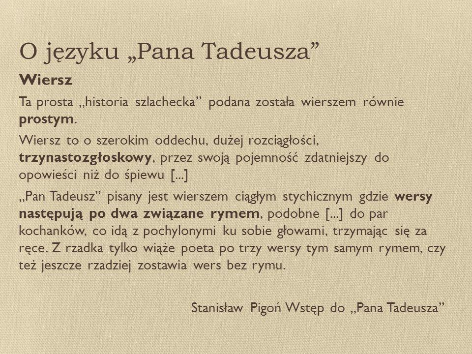 Pan Tadeusz Adama Mickiewicza Ppt Pobierz