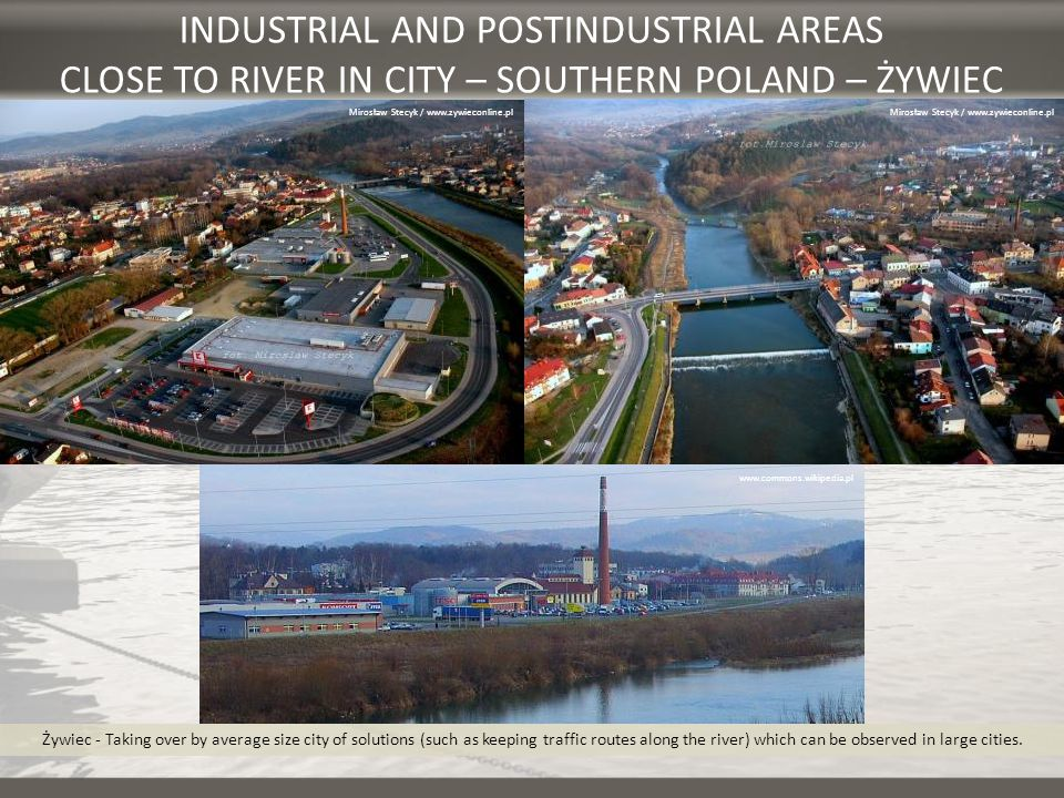 INDUSTRIAL AND POSTINDUSTRIAL AREAS CLOSE TO RIVER IN CITY – SOUTHERN POLAND – ŻYWIEC