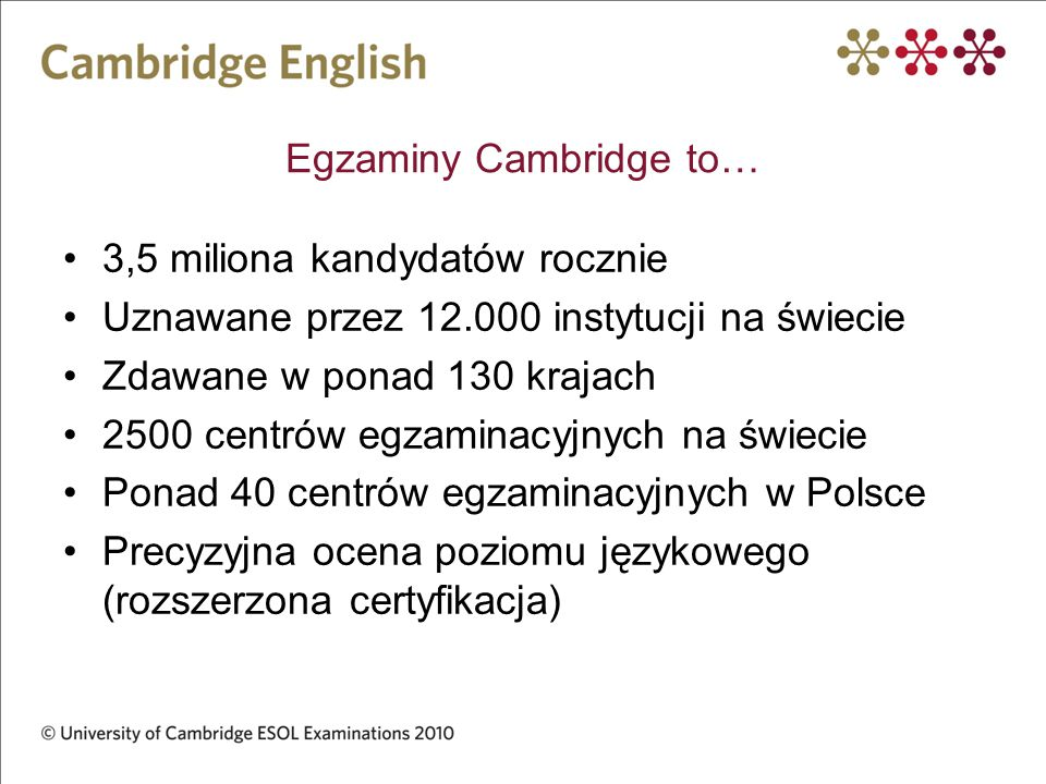 Egzaminy Cambridge to…