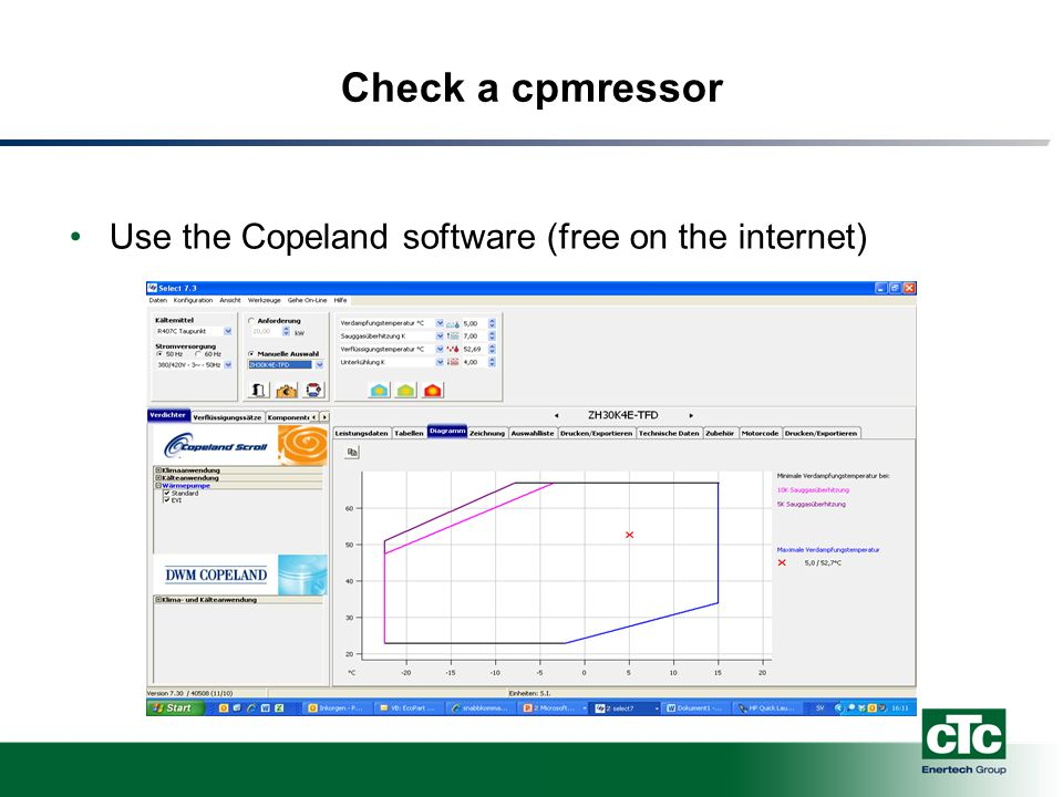 Check a cpmressor Use the Copeland software (free on the internet)