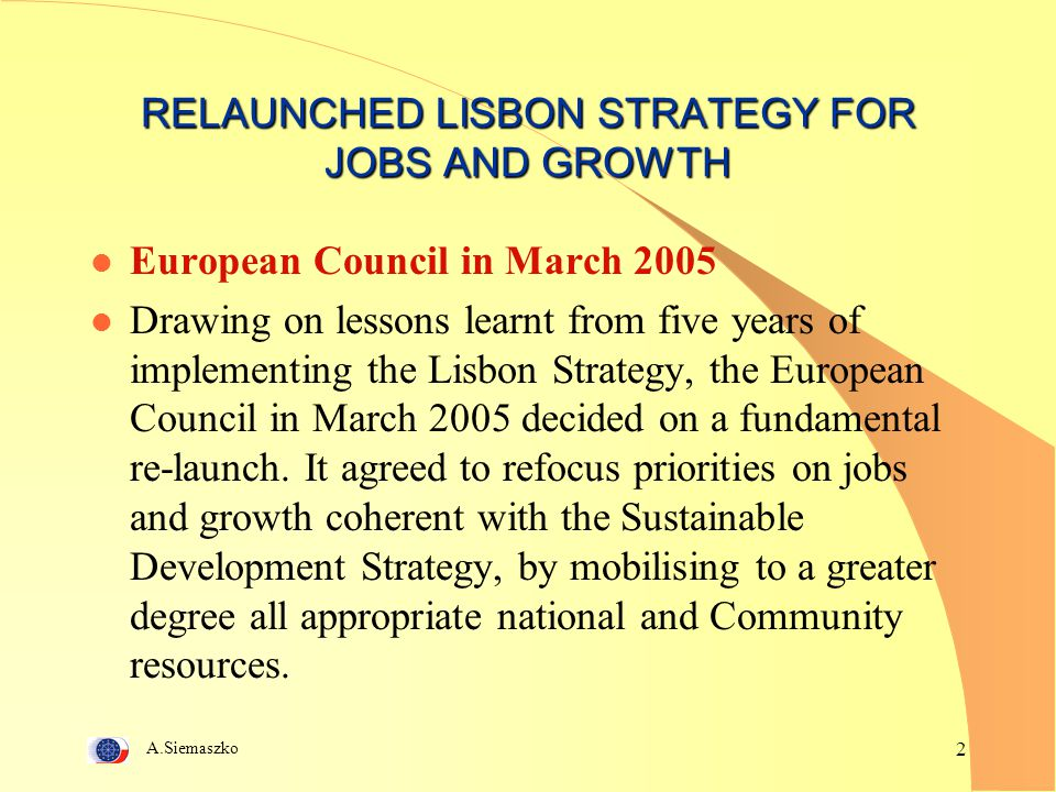 RELAUNCHED LISBON STRATEGY FOR JOBS AND GROWTH