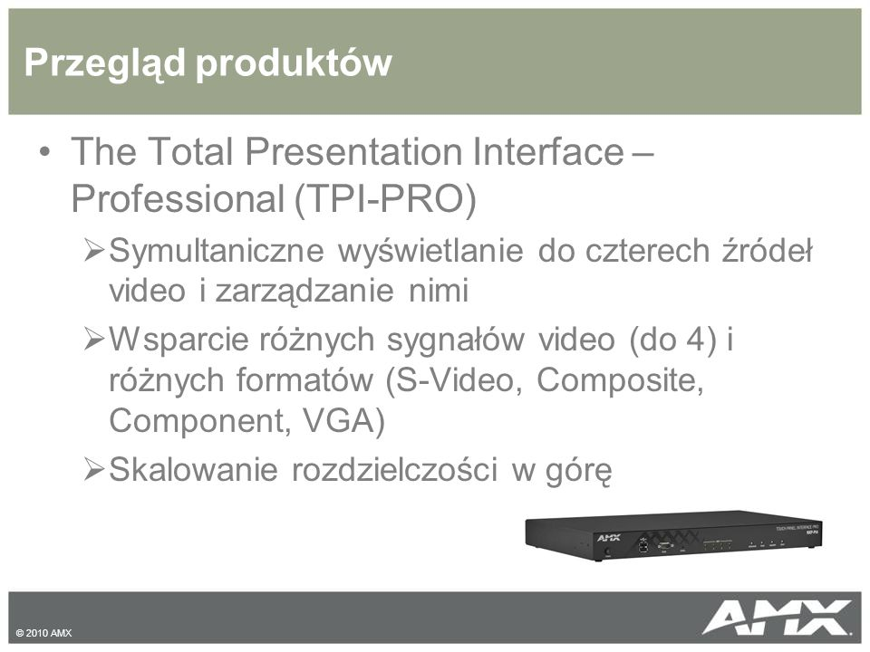 The Total Presentation Interface – Professional (TPI-PRO)