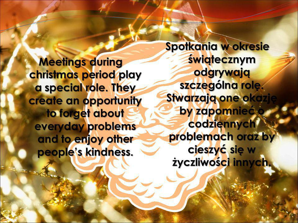 Meetings during christmas period play a special role