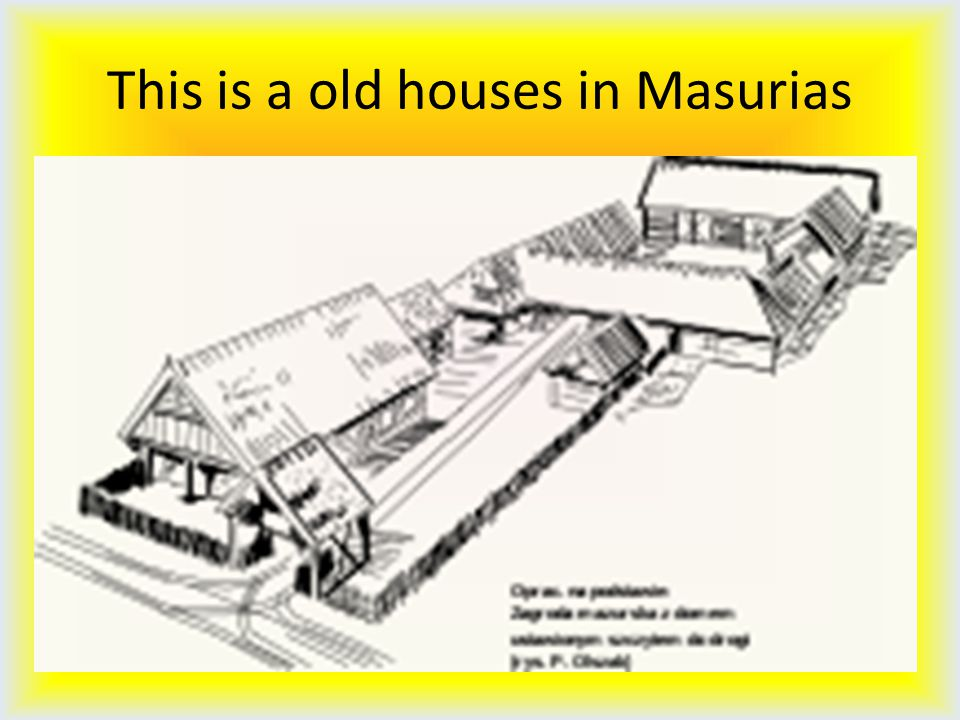 This is a old houses in Masurias