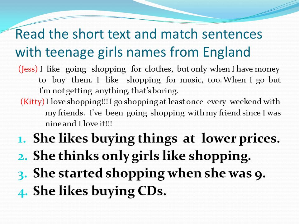 Read the short text and match sentences with teenage girls names from England