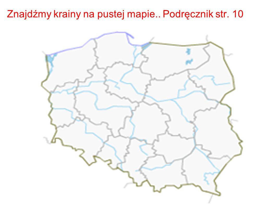 Krainy Historyczno Geograficzne W Polsce Ppt Pobierz