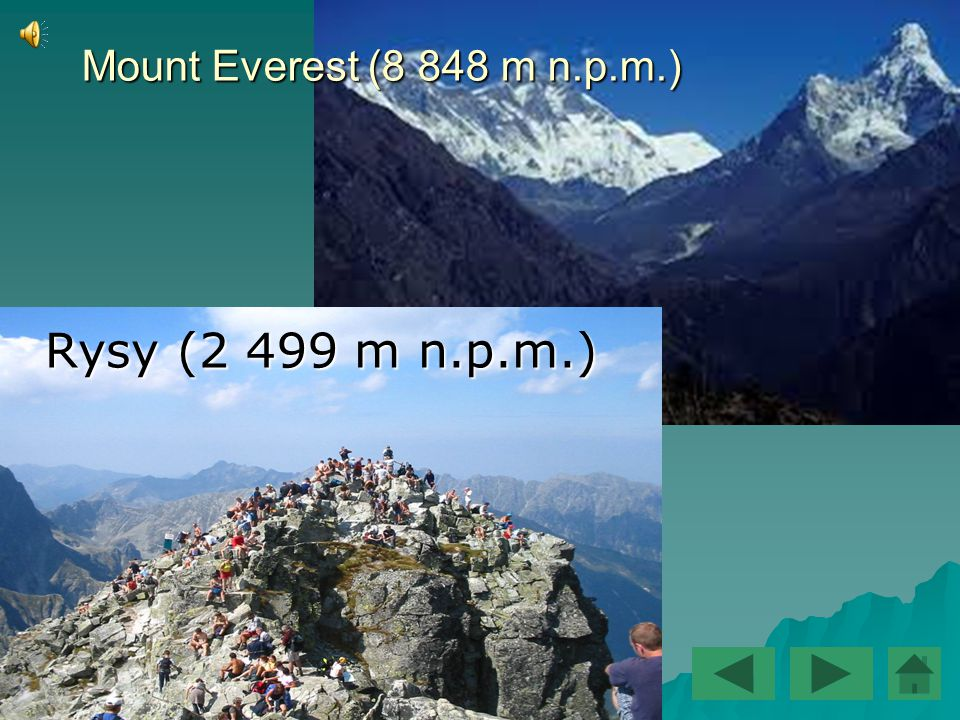 Mount Everest (8 848 m n.p.m.) Rysy (2 499 m n.p.m.)