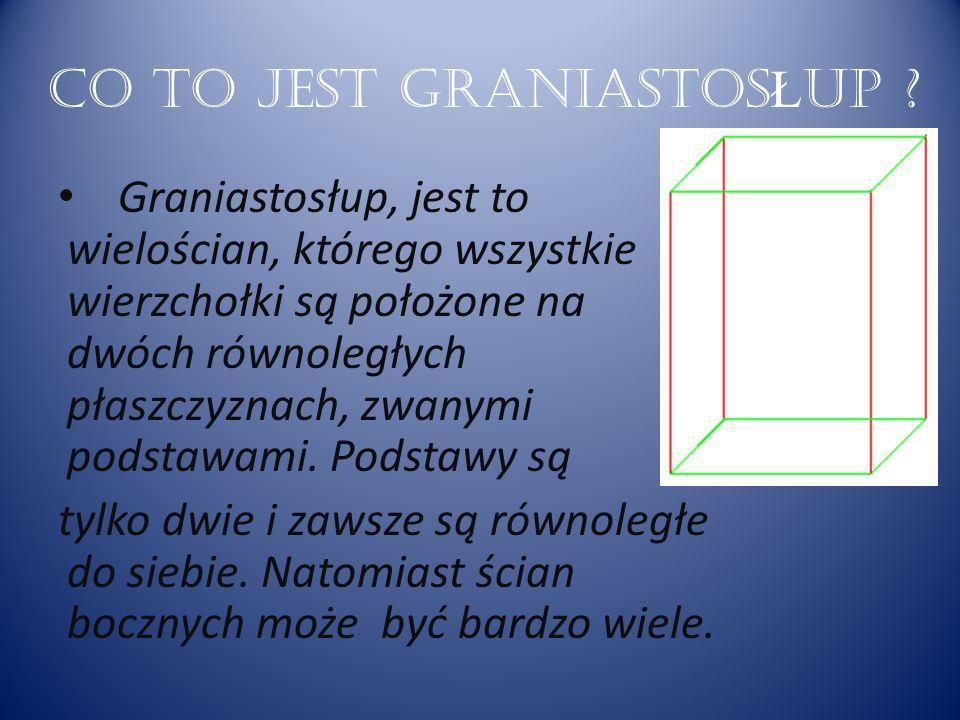 CO TO JEST GRANIASTOSŁUP
