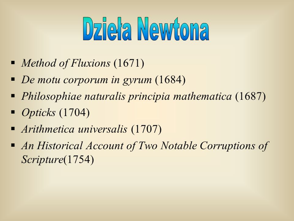 Dzieła Newtona Method of Fluxions (1671)