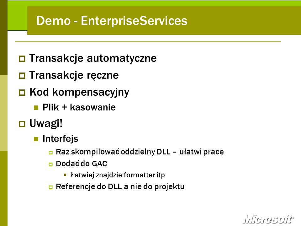 Demo - EnterpriseServices
