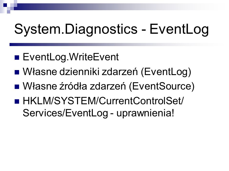 System.Diagnostics - EventLog