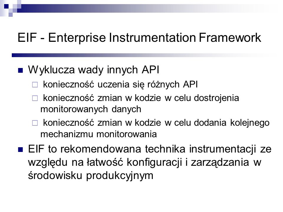 EIF - Enterprise Instrumentation Framework