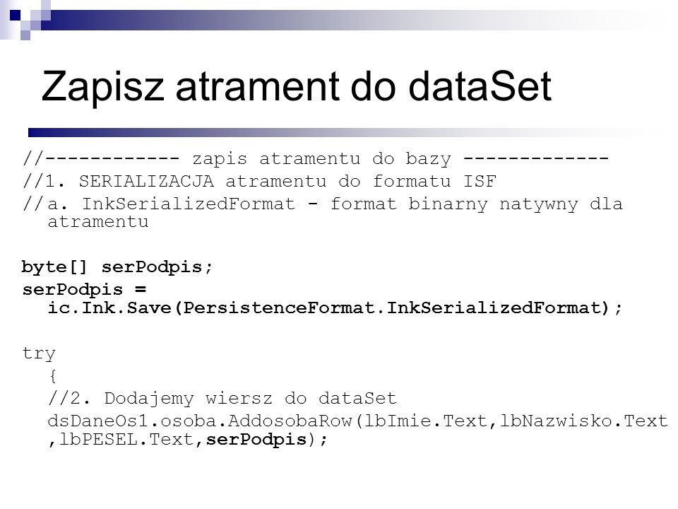 Zapisz atrament do dataSet