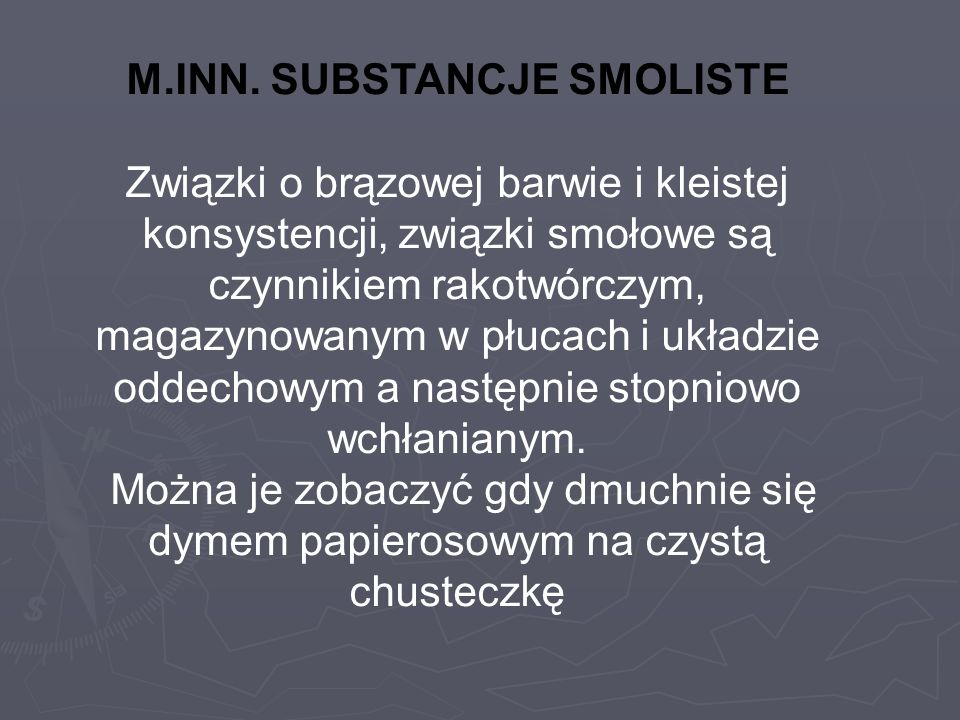 M.INN. SUBSTANCJE SMOLISTE