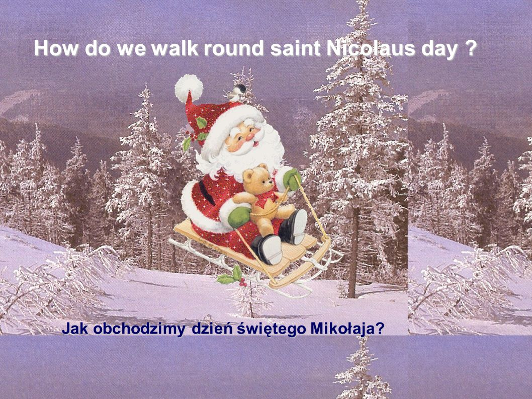 How do we walk round saint Nicolaus day