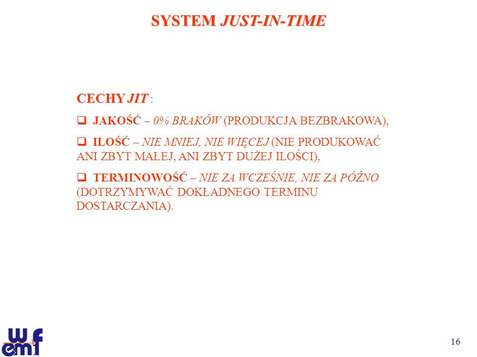 SYSTEM JUST-IN-TIME CECHY JIT :