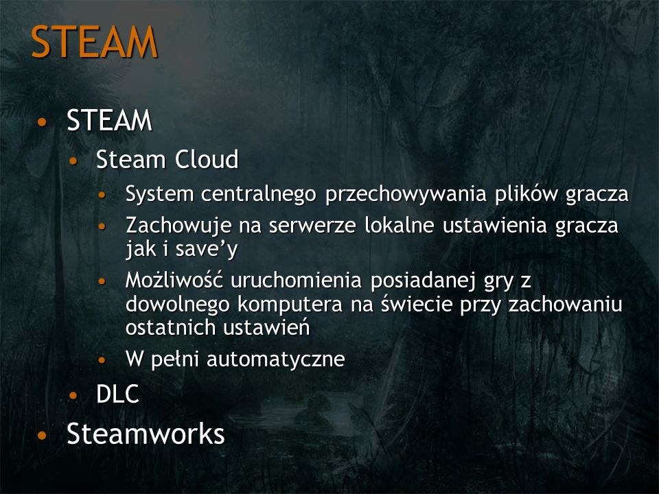 STEAM STEAM Steamworks Steam Cloud DLC
