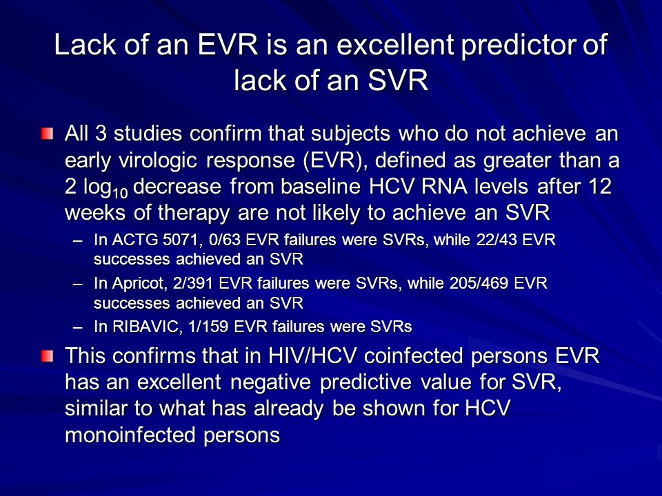 Lack of an EVR is an excellent predictor of lack of an SVR