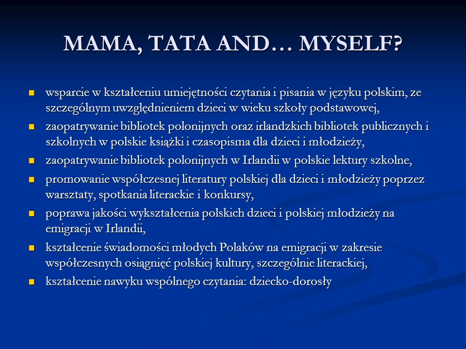 MAMA, TATA AND… MYSELF