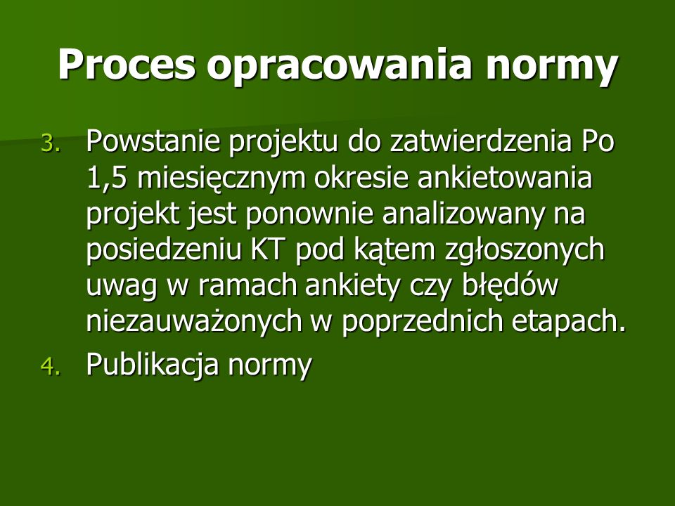 Proces opracowania normy
