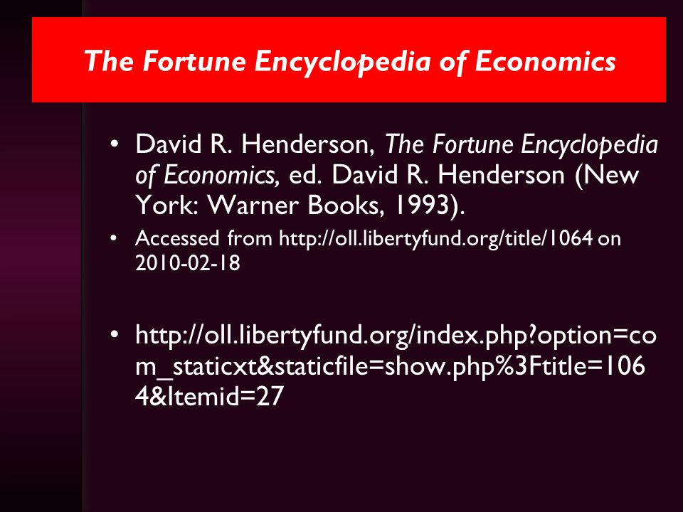 The Fortune Encyclopedia of Economics