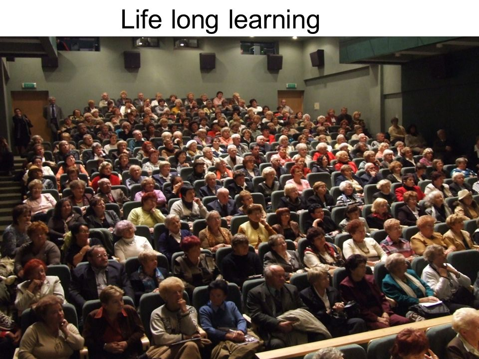 Life long learning