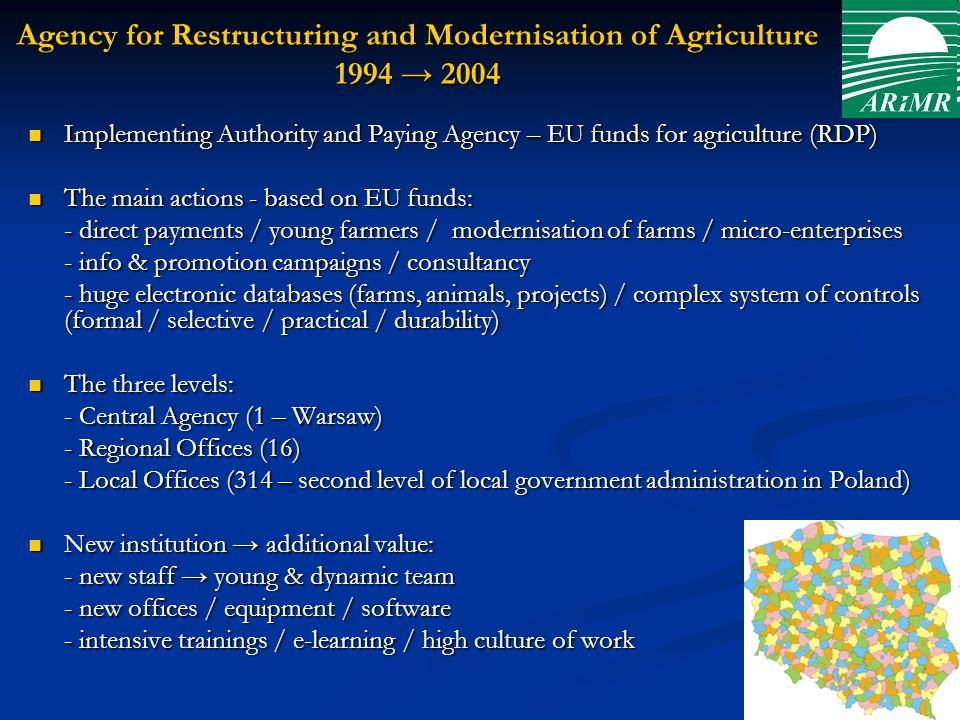 Agency for Restructuring and Modernisation of Agriculture 1994 → 2004