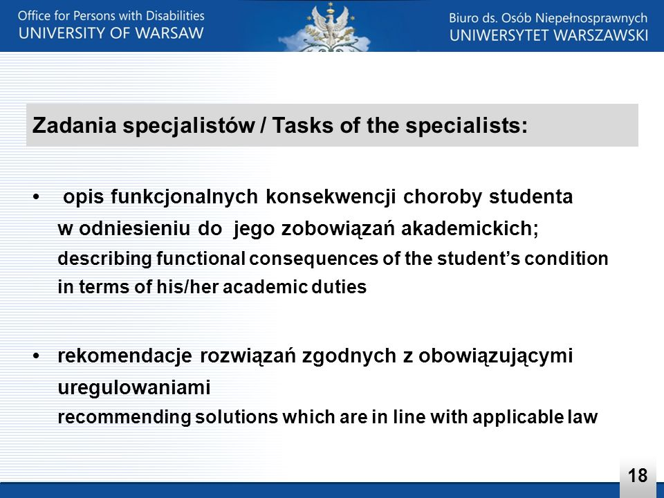 Zadania specjalistów / Tasks of the specialists: