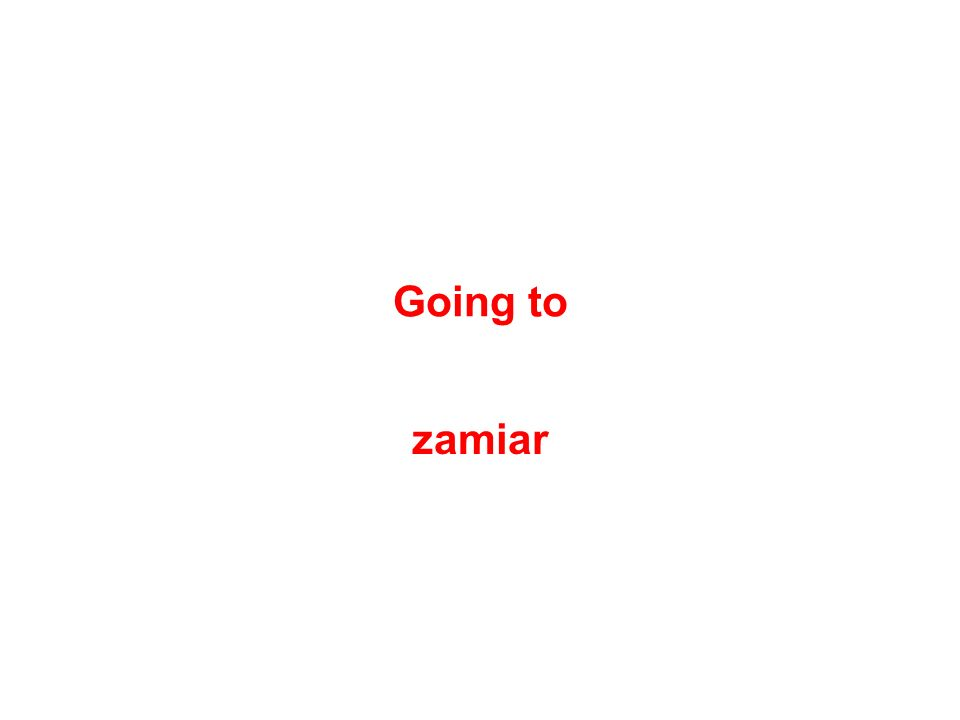 Going to zamiar